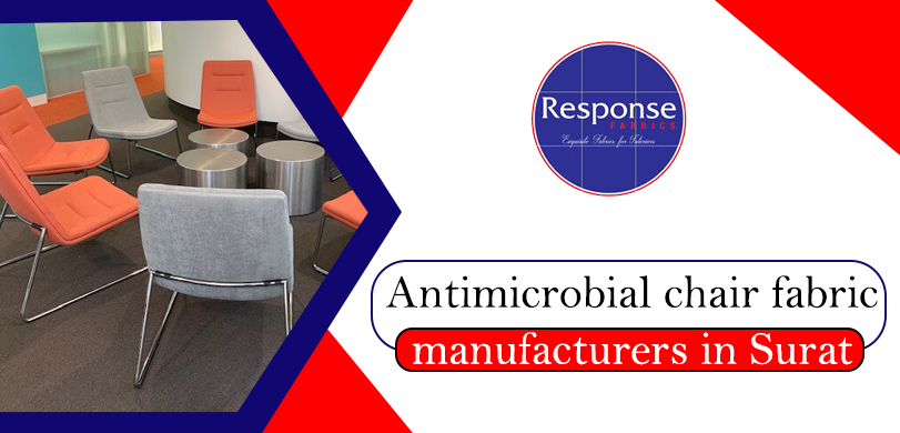 Antimicrobial chair fabric manufacturers in Surat