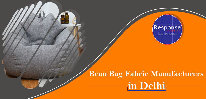 Bean Bag Fabric Manufacturers in Delhi