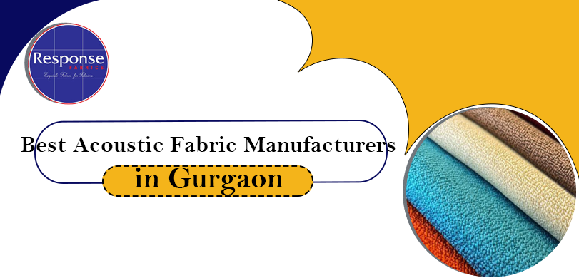 Best acoustic fabric manufacturers in Gurgaon