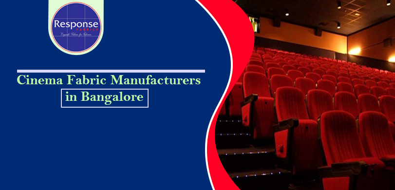 cinema fabric manufacturers in Bangalore