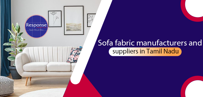 sofa fabric manufacturers and suppliers in Tamil Nadu