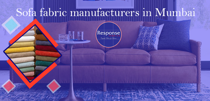 sofa fabric manufacturers in Mumbai