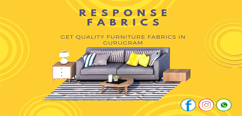 Top Quality Furniture fabric manufacturers in Gurgaon