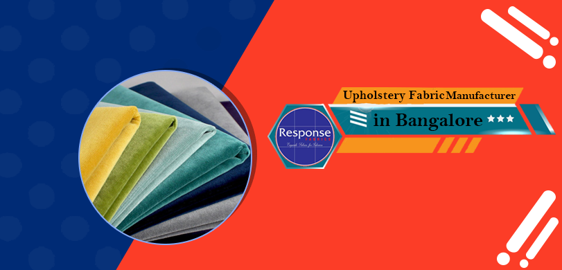 Upholstery Fabric Manufacturers in Bangalore