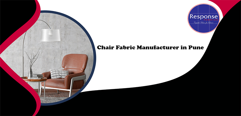 Chair Fabric Manufacturers in Pune